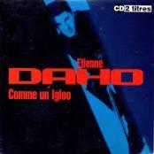 ETIENNE DAHO - COMME UN IGLOO