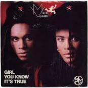 MILLI VANILLI - GIRL YOU KNOW IT S TRUE