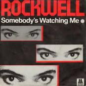 ROCKWELL - SOMEBODY S WATCHING ME