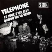 TELEPHONE - LE JOUR S EST LEVE