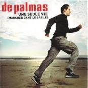 DE PALMAS - UNE SEULE VIE