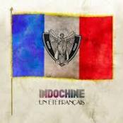 INDOCHINE - Un Ete Francais
