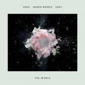 ZEDD - The middle (feat Maren Mo et Grey)
