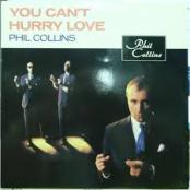 PHIL COLLINS - You can t hurry love