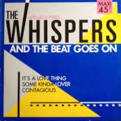 WHISPERS - And the beat goes on