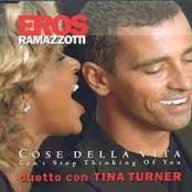 EROS RAMAZZOTTI - Cose della vita (Avec Tina Turner)