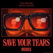 THE WEEKND - Save your Tears (avec Ariana Grande)